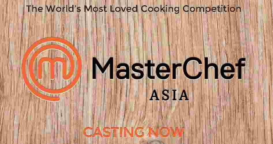 MasterChef Asia Casting